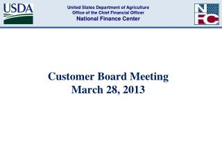Customer Board Meeting  March 28, 2013
