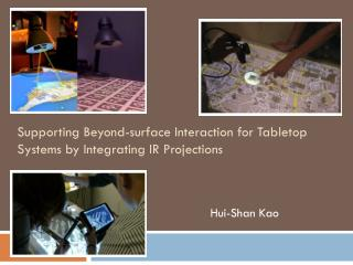Supporting Beyond-surface Interaction for Tabletop Systems by Integrating IR Projections