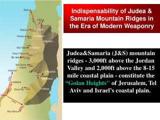 Indispensability of Judea & Samaria Mountain Ridges in the Era of Modern Weaponry