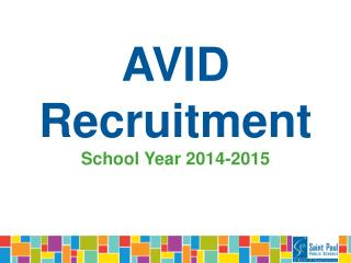 AVID Recruitment  School Year 2014-2015