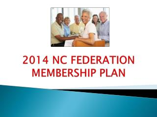 2014 NC FEDERATION MEMBERSHIP PLAN