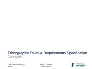 Ethnographic Study & Requirements Specification   Coursework 1.