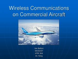 Wireless Communications on Commercial Aircraft