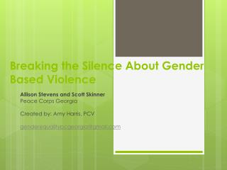 Breaking the Silence About Gender Based Violence