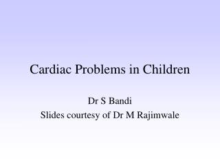Cardiac Problems in Children