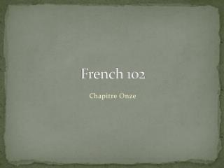 French 102