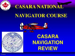 CASARA NAVIGATION REVIEW