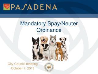 Mandatory Spay/Neuter Ordinance