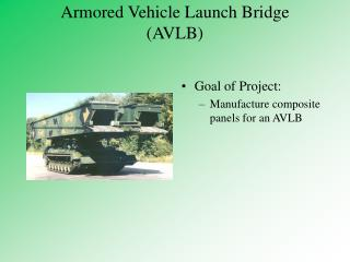 Armored Vehicle Launch Bridge (AVLB)