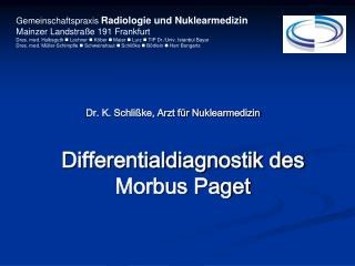 Differentialdiagnostik des Morbus Paget