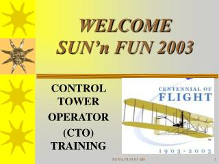 WELCOME SUN'n FUN 2003