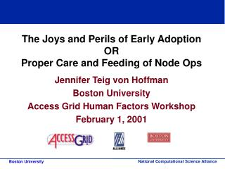 The Joys and Perils of Early Adoption OR Proper Care and Feeding of Node Ops