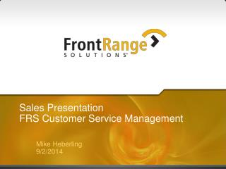 Sales Presentation FRS Customer Service Management