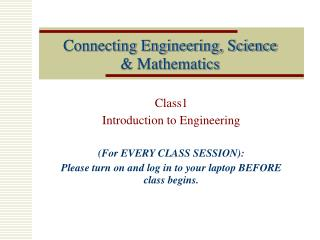 Connecting Engineering, Science  & Mathematics