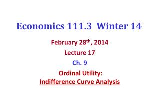 Economics 111.3  Winter  14