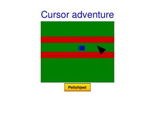 Cursor adventure