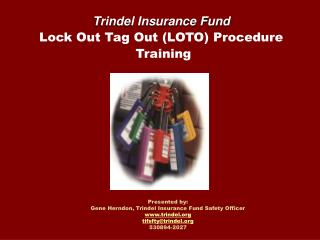 Presented by: Gene Herndon, Trindel Insurance Fund Safety Officer www.trindel.org tifsftytrindel.org 530894-2027