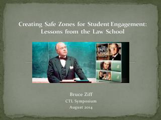 Creating  Safe  Zones  for  Student Engagement:   Lessons  from  the  Law  School