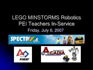 LEGO MINSTORMS Robotics PEI Teachers In-Service