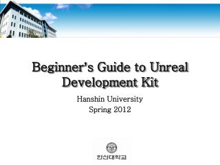 Beginner ' s Guide to Unreal Development Kit
