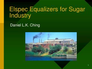 Elspec Equalizers for Sugar Industry