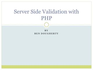 Server Side Validation with PHP