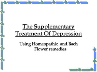 The Supplementary Treatment Of Depression