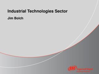 Industrial Technologies Sector