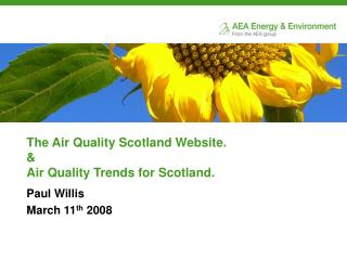 The Air Quality Scotland Website. & Air Quality Trends for Scotland.