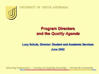 Program Directors and the  Quality Agenda