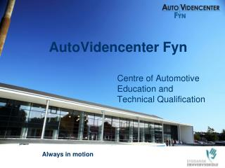 AutoVidencenter Fyn