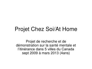 Projet Chez Soi/At Home
