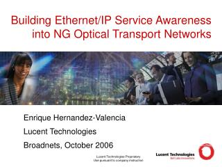 Building Ethernet/IP Service Awareness into NG Optical Transport Networks