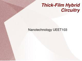 Thick-Film Hybrid Circuitry