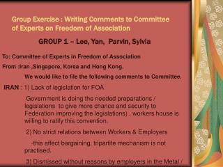 Group Exercise : Writing Comments to Committee of Experts on Freedom  o f Association