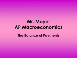 Mr. Mayer AP Macroeconomics