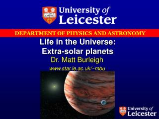 Life in the Universe: Extra-solar planets