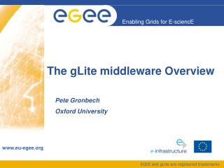 The gLite middleware Overview