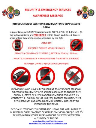 INTRODUCTION OF ELECTRONIC EQUIPMENT INTO SHAPE SECURE AREAS