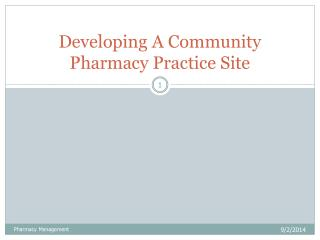 Developing A Community Pharmacy Practice Site