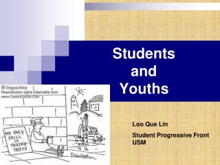 Students  and  Youths