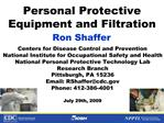 Personal Protective Equipment and Filtration