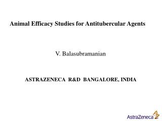 Animal Efficacy Studies for Antitubercular Agents