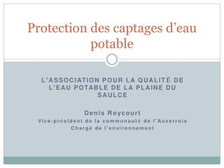 Protection des captages d'eau potable
