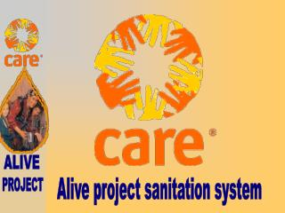 Alive project sanitation system