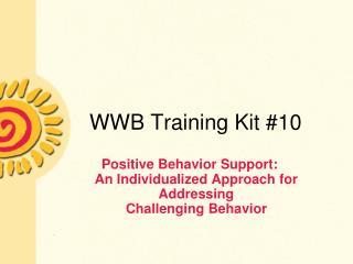 WWB Training Kit #10