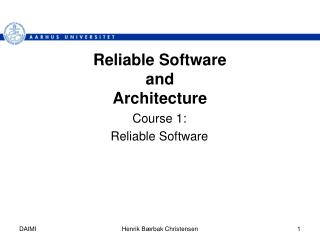 Reliable Software  and  Architecture