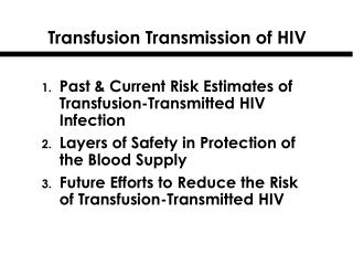Transfusion Transmission of HIV