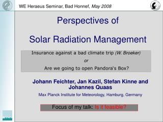 Perspectives of Solar Radiation Management