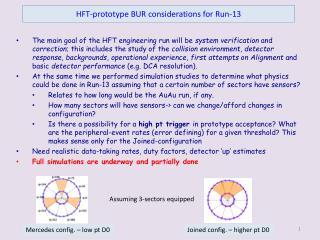 HFT-prototype BUR considerations for Run-13